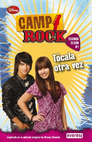 Camp Rock. Tocala otra vez