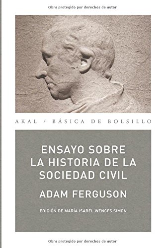 Ensayo sobre la historia de la sociedad civil / Essay on the history of civil society (Spanish Edition)