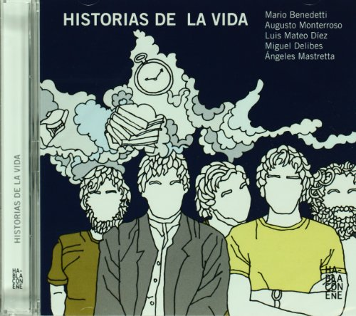 Historias de la vida. Incluye CD con la lectura de los relatos (Spanish Edition)