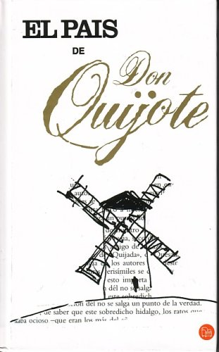 El Pais De Don Quijote (Spanish Edition)