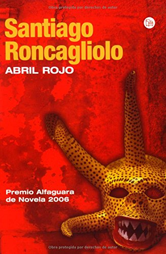 Abril Rojo / Red April (Narrativa (Punto de Lectura)) (Spanish Edition)