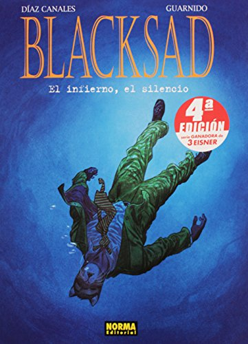 Blacksad 4 El infierno, el silencio / The hell, the silence (Spanish Edition)