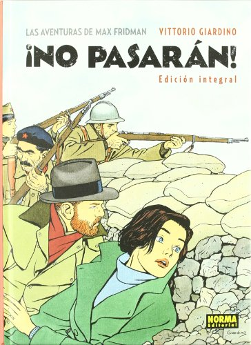 No Pasaran! / they Will No pass!: Edicion Integral / Integral Edition (Spanish Edition)