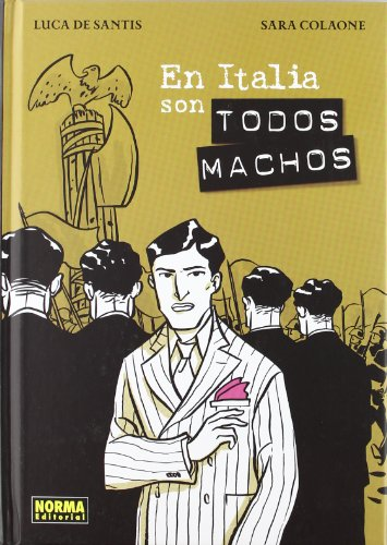 En Italia son todos machos / In Italy are all males (Nomadas) (Spanish Edition)
