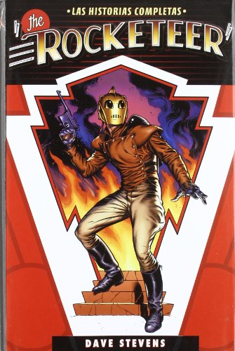 The Rocketeer: Las Historias Completas / the Complete Stories (Spanish Edition)