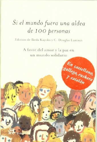 Si El Mundo Fuera Una Aldea De 100 Personas/if The World Were A Village Of 100 People (Spanish Edition)