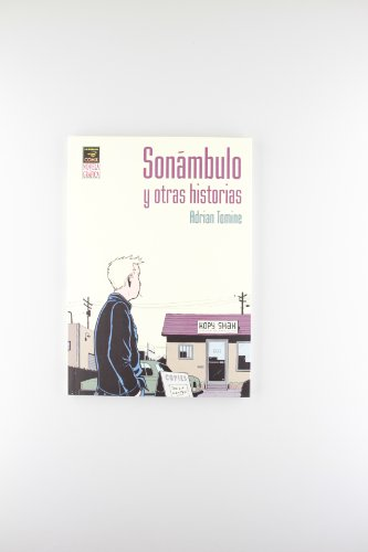 Sonambulo y otras historias/ Sleepwalk and Other Stories (Spanish Edition)