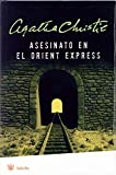 Book Cover: Murder On The Orient Express By Agatha Christie