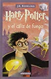 Harry Potter y el Caliz del Fuego = Harry Potter and the Goblet of Fire