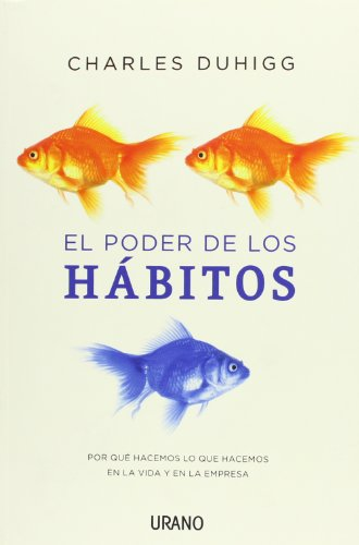 El poder de los habitos / The Power of Habit (Spanish Edition)