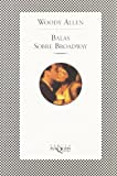 Balas Sobre Broadway (Fabula) (Spanish Edition)