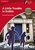 A Little Trouble in Dublin Level 1 Beginner/Elementary (Cambridge Discovery Readers)