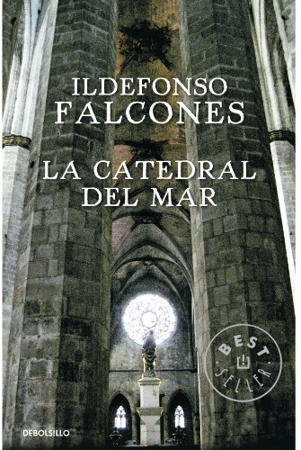 La catedral del mar/ The Cathedral of the Sea (Spanish Edition)
