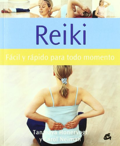 Reiki: Facil Y Rapida Para Todo Momento/ Quick and Easy for All Times (Cuerpo Y Mente) (Spanish Edition)