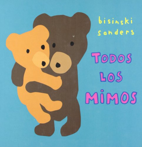 Todos Los Mimos/ All the Same (Spanish Edition)