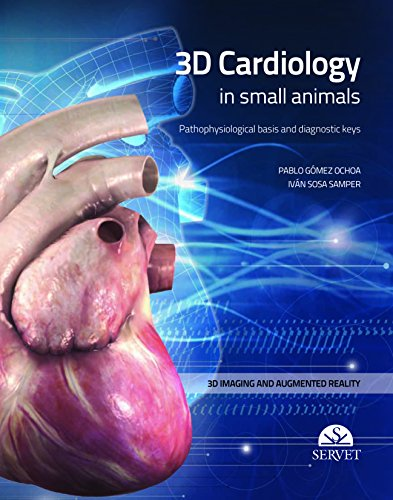 3D CARDIOLOGY IN SMALL ANIMALS (HB)
