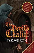 The Devil's Chalice by D. K. Wilson