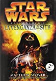 Star Wars, Episodio III/Star Wars, Episode III: La Venganza De Los Sith/ Revenge of the Sith (Spanish Edition)