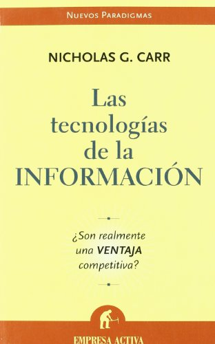 Las Tecnologias De La Informacion/does It Matter? (Spanish Edition)
