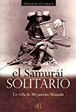 El Samurai Solitario/ The Solitary Samurai (Spanish Edition)