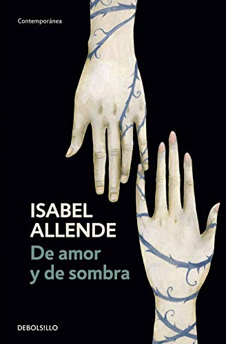 De Amor Y De Sombra / Of Love and Shadows (Spanish Edition)