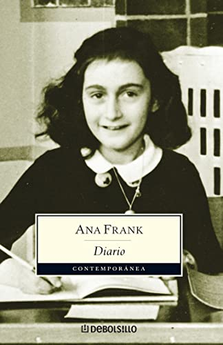 El Diario de Ana Frank (Anne Frank: The Diary of a Young Girl) (Spanish Edition) - Ana Frank