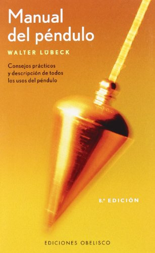 Manual del Pendulo (Spanish Edition)