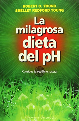 La milagrosa dieta del PH (Spanish Edition)