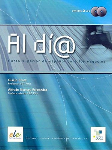 Al dia. Superior. Libro del alumno+CD-2 (Spanish Edition) (English and Spanish Edition)