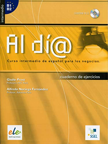 Al dia, Intermedio. Libro de ejercicios+CD (Spanish Edition)