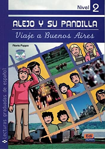 Alejo y su pandilla. Nivel 2 / Alejo and his Gang. Level 2: Amigos en Buenos Aires/ Friends in Buenos Aires (Lecturas Graduadas/ Graded Readers) (Spanish Edition)