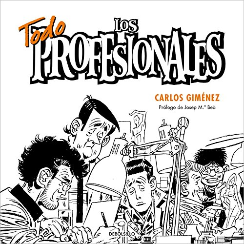 Todos los profesionales / All the Professionals (Bestseller) (Spanish Edition)