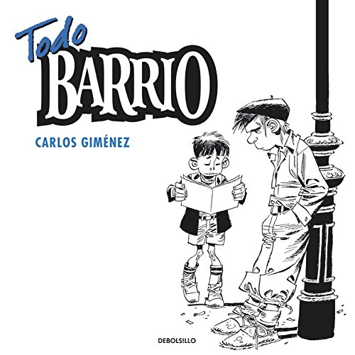 Todo barrio / Complete Neighborhood (Spanish Edition)
