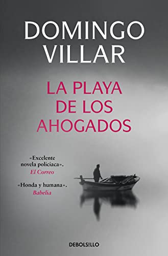 La playa de los ahogados / The Beach of The Drowned (Spanish Edition)