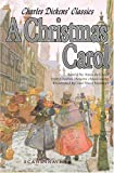 A Christmas Carol (1843) (Book) written by Charles Dickens