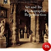 Art And Its Photographic Reproduction: Photography at the Mus�e D
