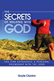 The Secrets Of Walking With God, Claxton, Gayle