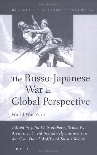 PDF The Russo Japanese War in Global Perspective World War Zero History of Warfare Vol 29