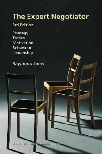The Expert Negotiator: Strategy, Tactics, Motivation, Behavior, Leadership