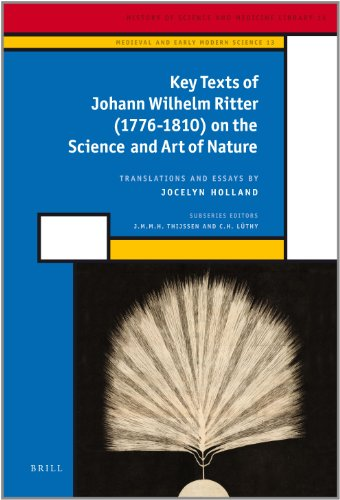 PDF Johann Wilhelm Ritter Key Texts on the Science and Art of Nature English and German Edition