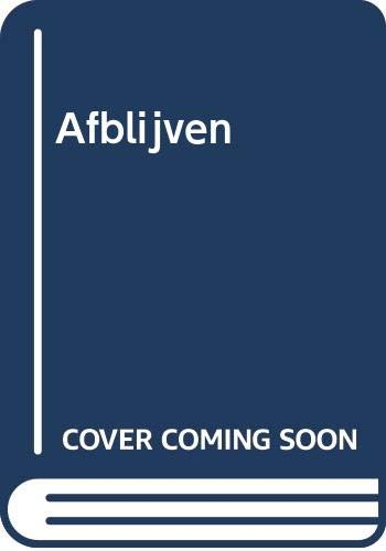 Afblijven (Dutch Edition)
