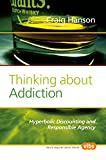 Thinking about Addiction