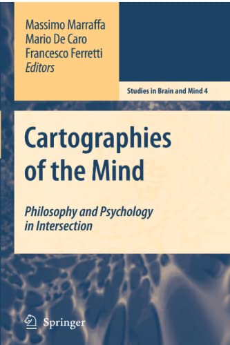Cartographies of the Mind: Philosophy and Psychology in Intersection [Paperback]