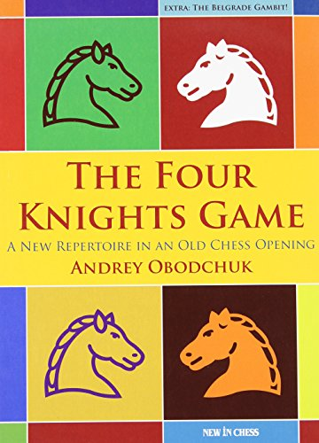 The Four Knights Game (New in Chess)