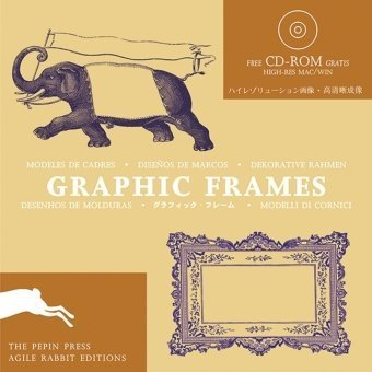 Graphic Frames + CD ROM (Agile Rabbit Editions)