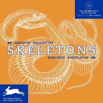 Skeletons [With CDROM] (Agile Rabbit Editions)