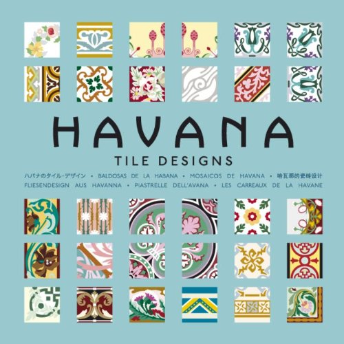 Havana Tile Designs (Agile Rabbit Editions)