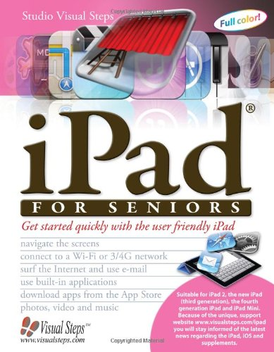 iPad for Seniors: Get Started Quickly with the User Friendly iPad (Computer Books for Seniors series) - Studio Visual Steps