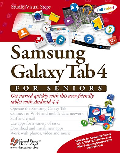 Samsung Galaxy Tab 4 for Seniors: Get Started Quickly with This User-Friendly Tablet with Android 4.4 (Computer Books for Seniors series) - Studio Visual Steps
