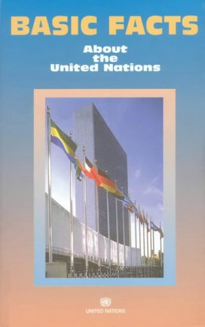 Basic Facts About the United Nations 2000 (Basic Facts About the United Nations)